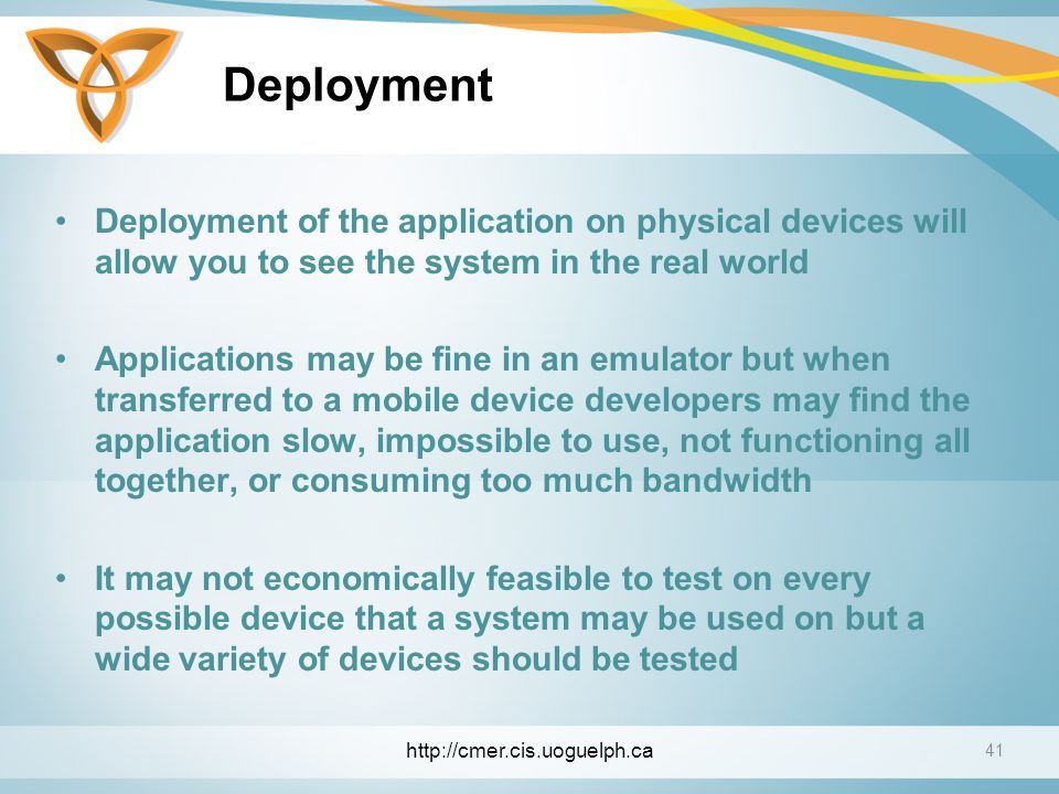 Deployment Deployment of the application on physical devices will allow you to see the system in the real world.