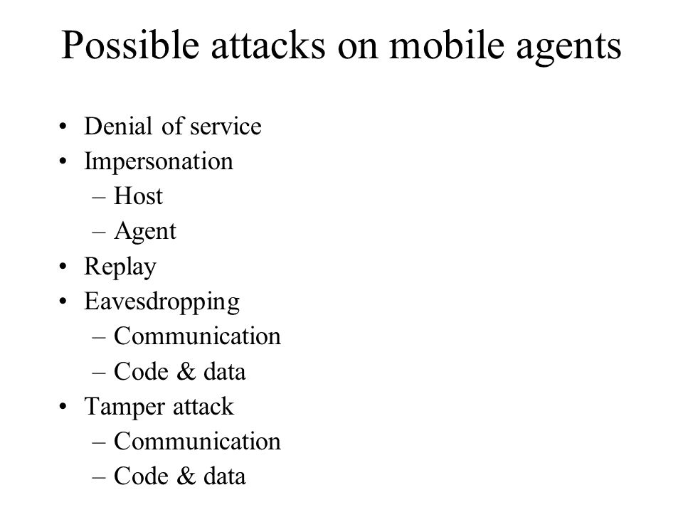 Possible attacks on mobile agents