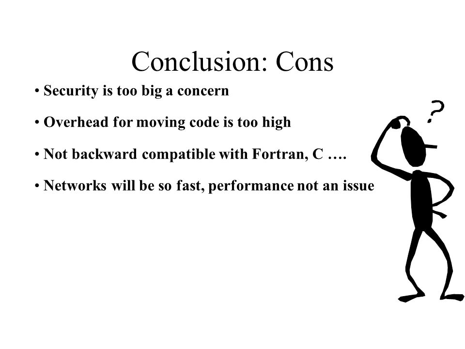 Conclusion: Cons Security is too big a concern
