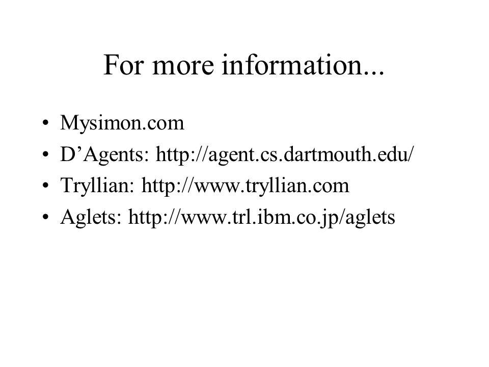 For more information... Mysimon.com