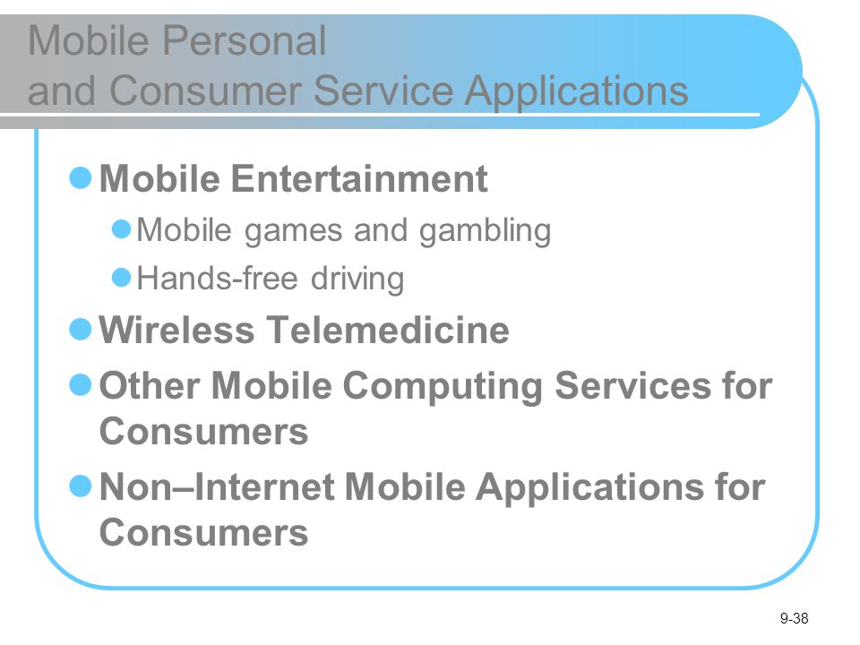 Mobile Personal and Consumer Service Applications