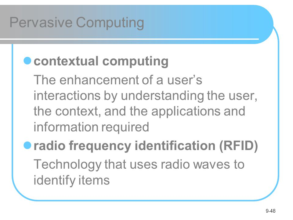 Pervasive Computing contextual computing