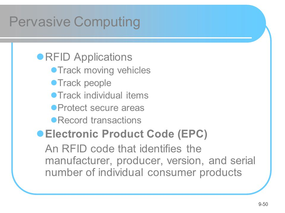 Pervasive Computing RFID Applications Electronic Product Code (EPC)