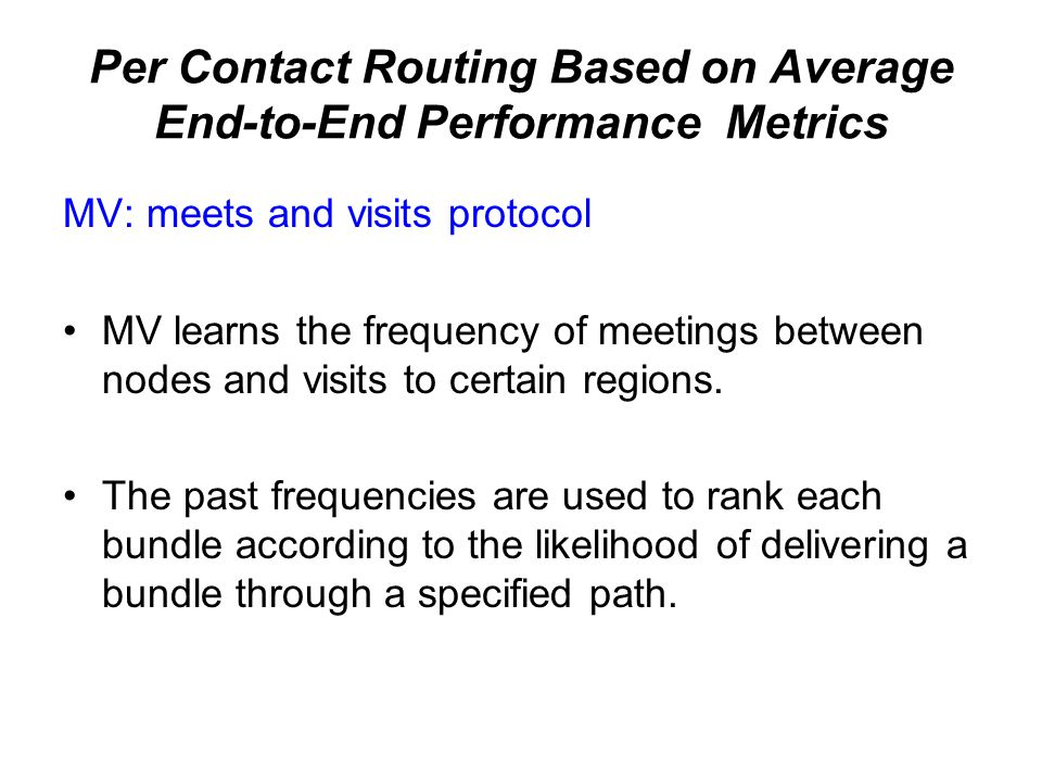 Per Contact Routing Based on Average End-to-End Performance Metrics