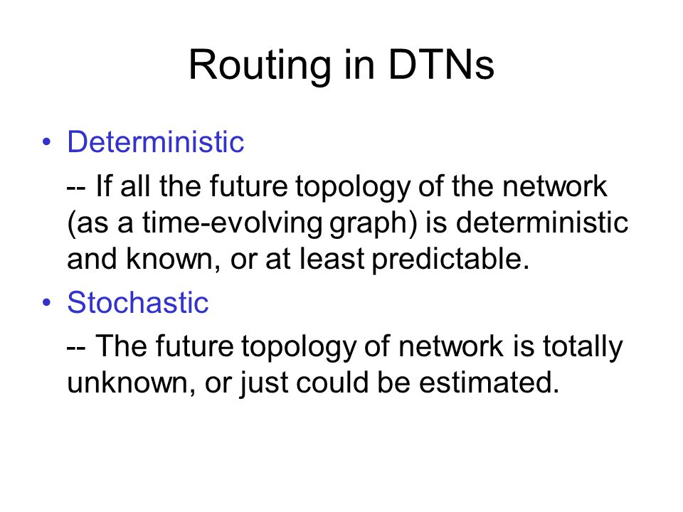 Routing in DTNs Deterministic