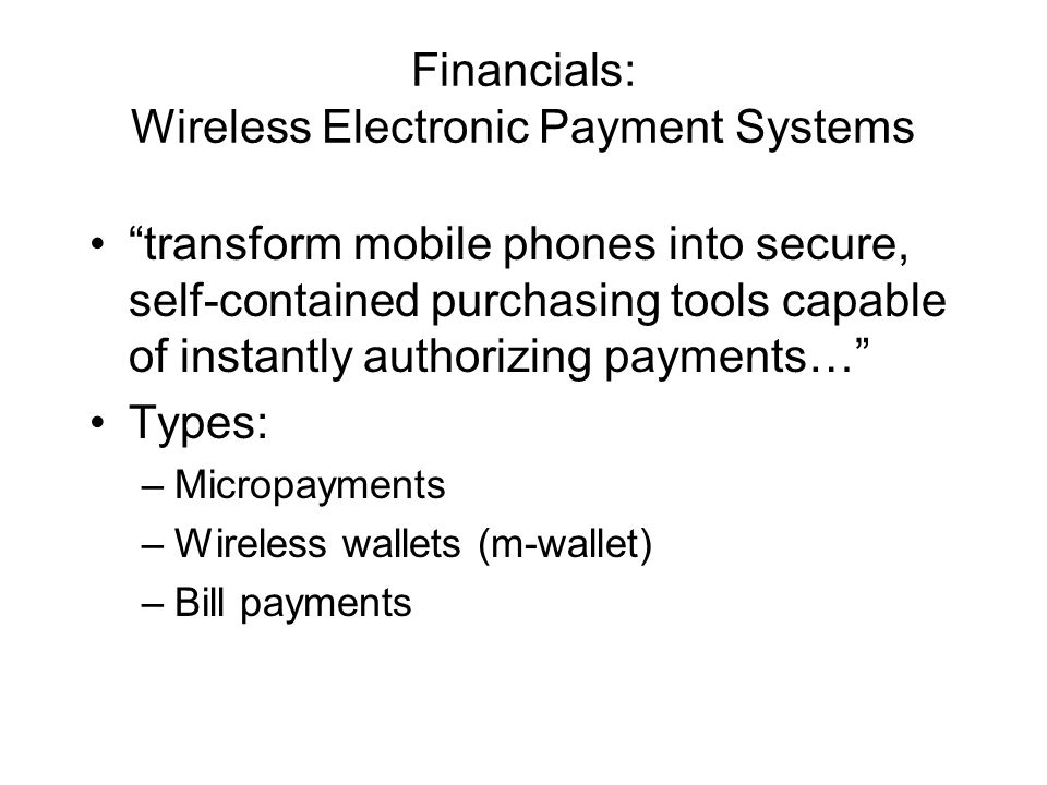 Financials: Wireless Electronic Payment Systems