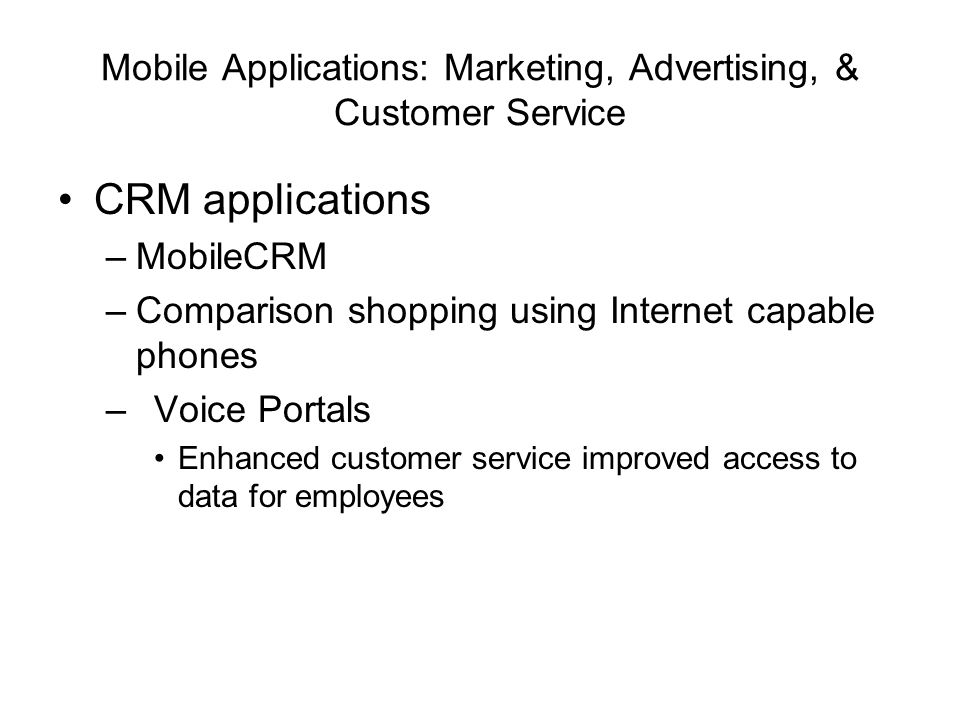 Mobile Applications: Marketing, Advertising, & Customer Service