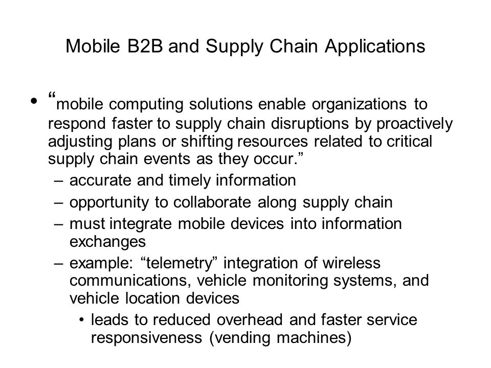 Mobile B2B and Supply Chain Applications