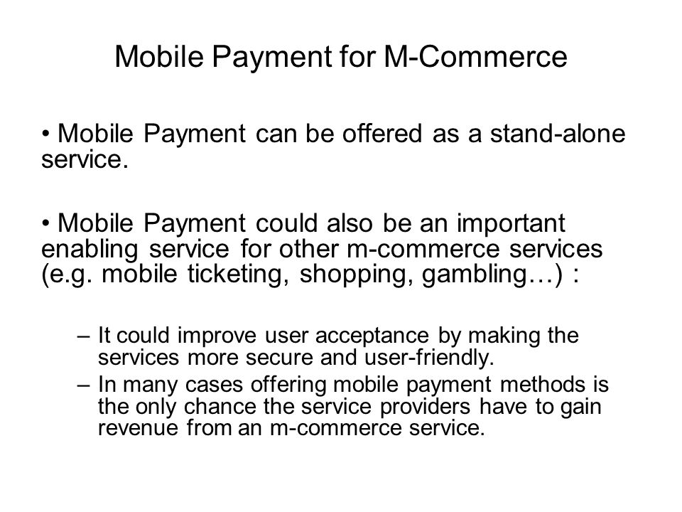 Mobile Payment for M-Commerce