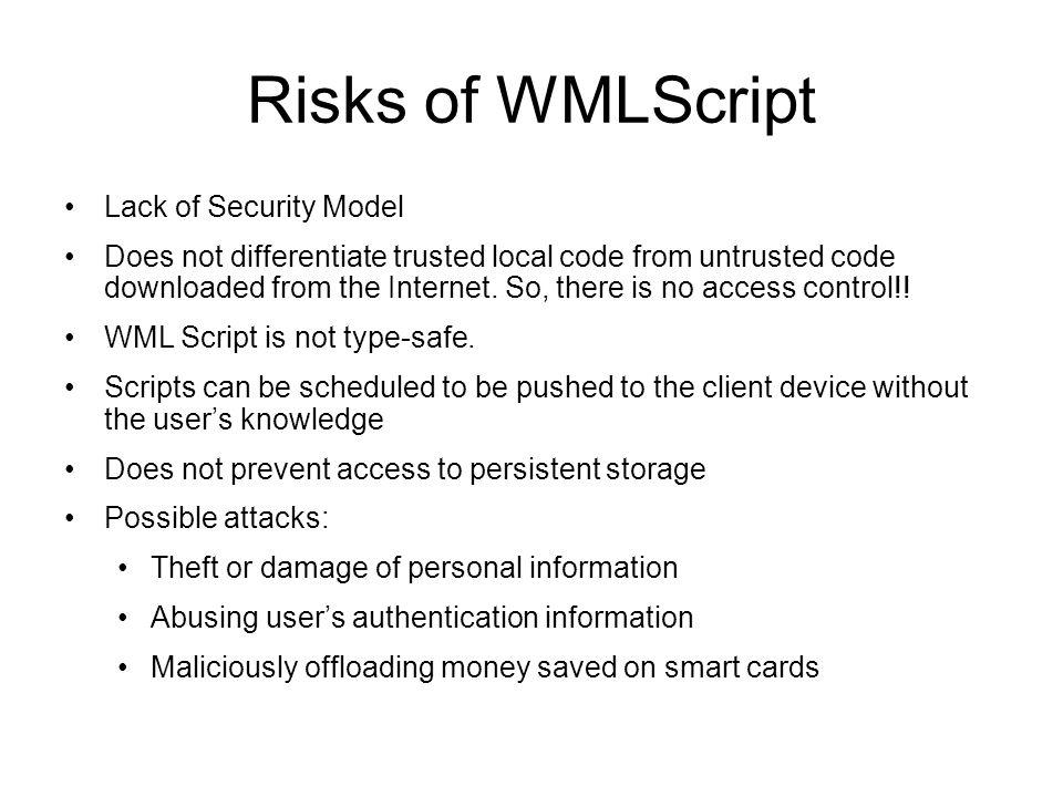 Risks of WMLScript Lack of Security Model