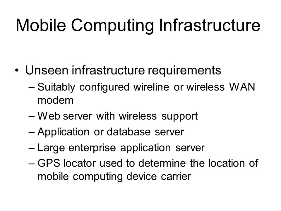 Mobile Computing Infrastructure