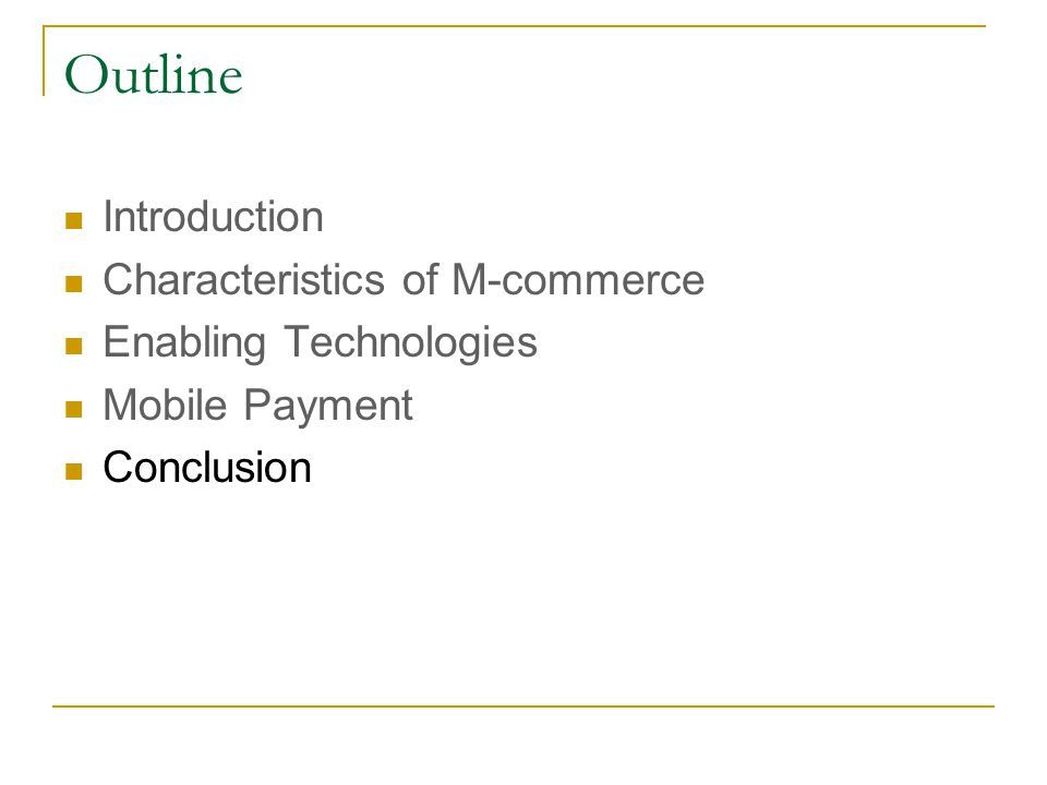 Outline Introduction Characteristics of M-commerce
