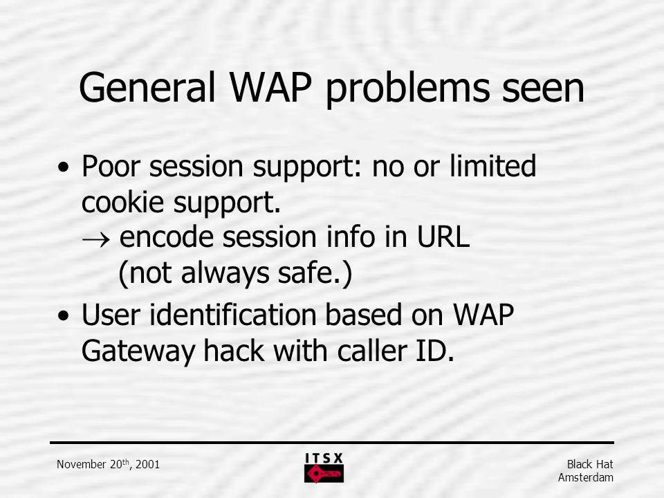 General WAP problems seen