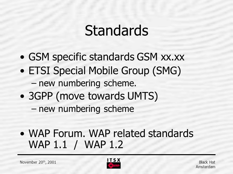 Standards GSM specific standards GSM xx.xx