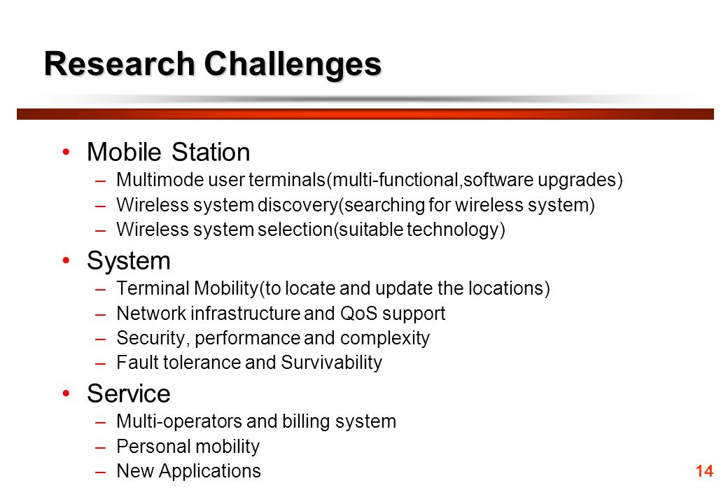 Research Challenges Mobile Station System Service