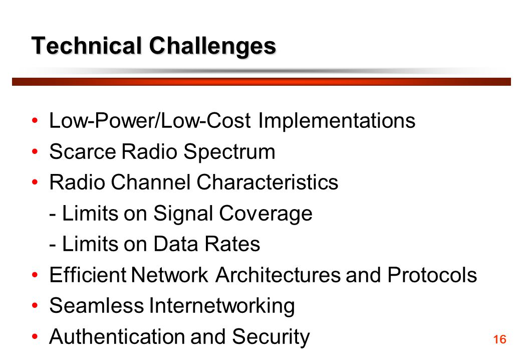 Technical Challenges Low-Power/Low-Cost Implementations