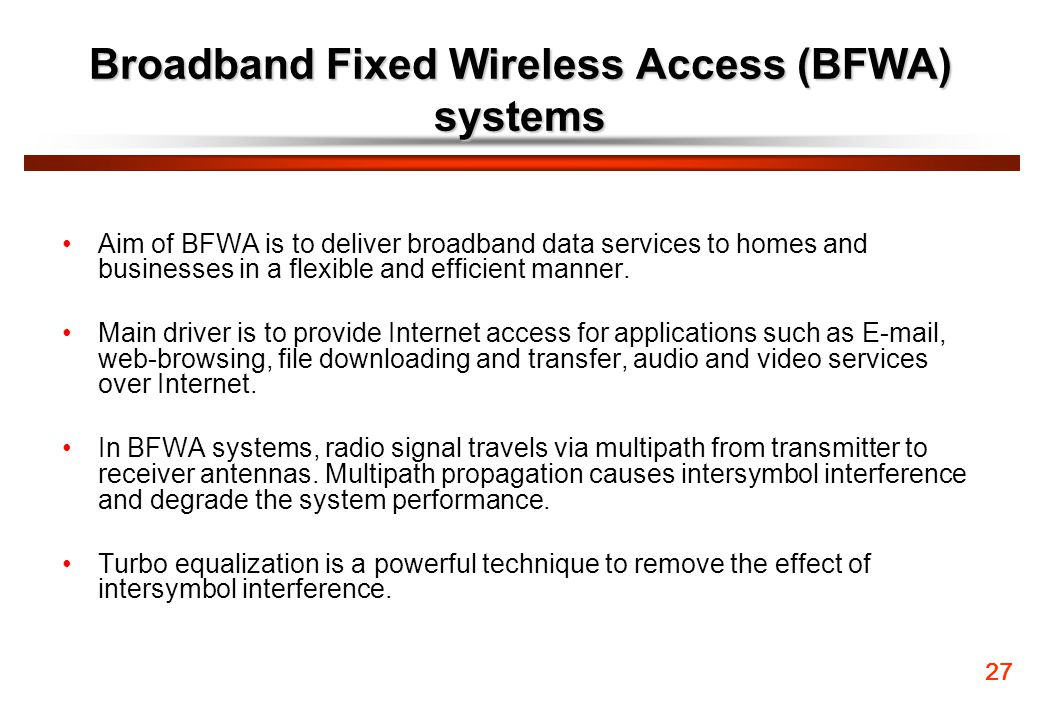 Broadband Fixed Wireless Access (BFWA) systems