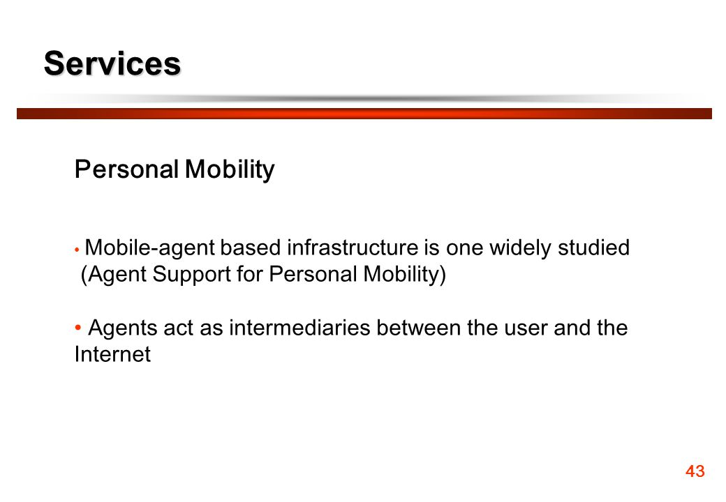 Services Personal Mobility (Agent Support for Personal Mobility)
