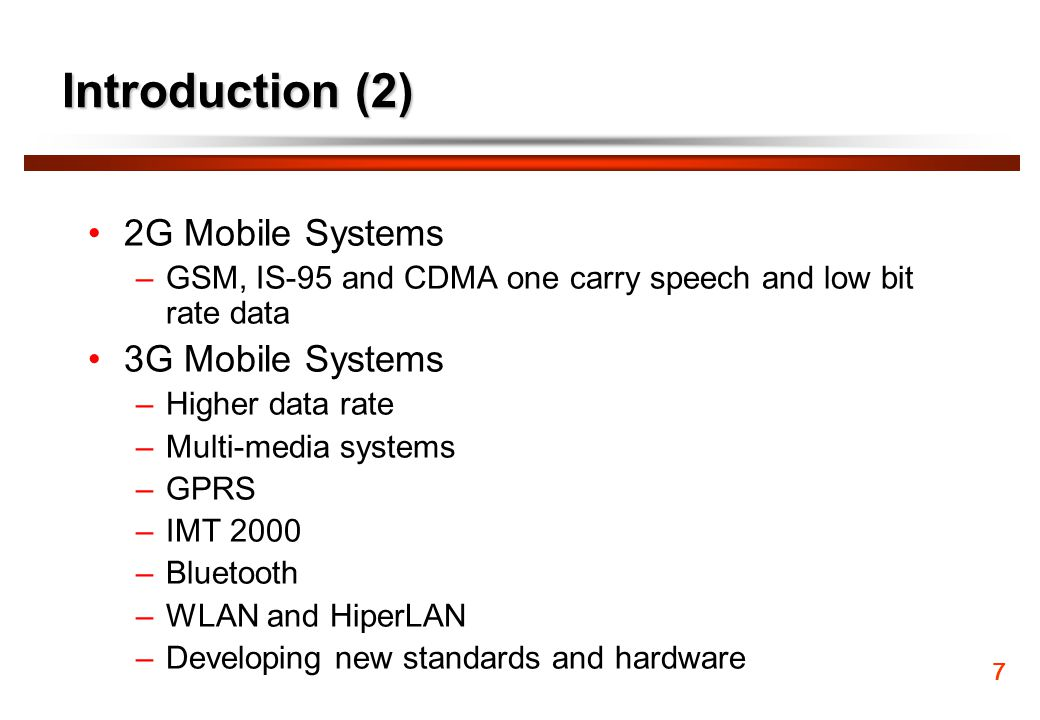Introduction (2) 2G Mobile Systems 3G Mobile Systems