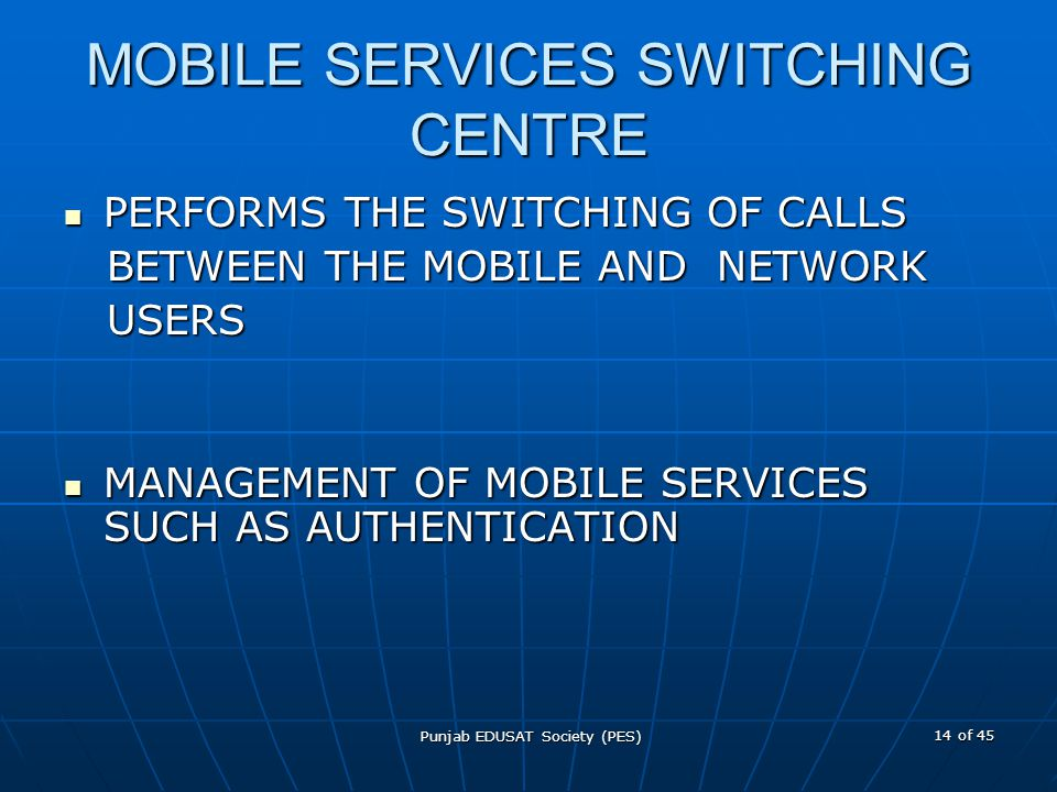 MOBILE SERVICES SWITCHING CENTRE