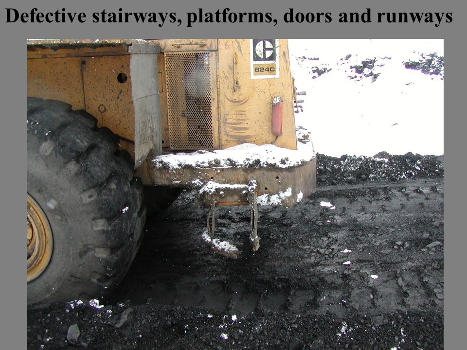 Defective stairways, platforms, doors and runways