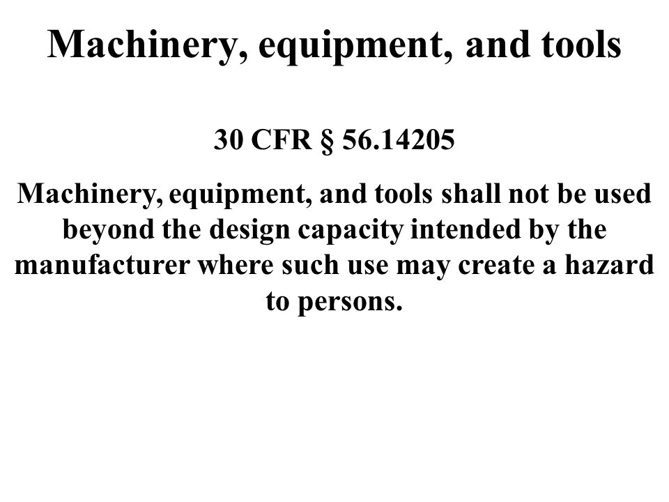 Machinery, equipment, and tools