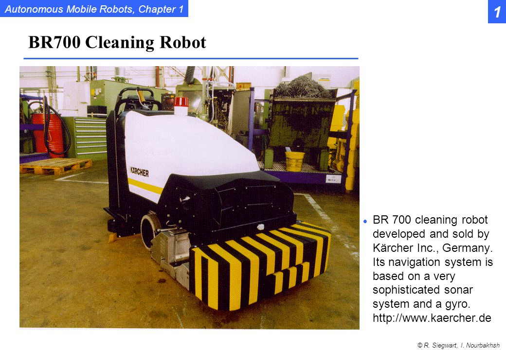 1 BR700 Cleaning Robot.