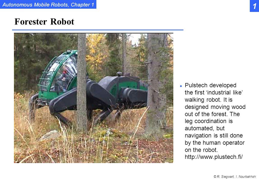 1 Forester Robot.