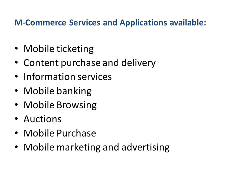 M-Commerce Services and Applications available: