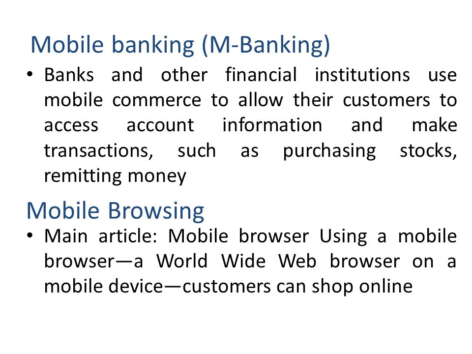Mobile banking (M-Banking)