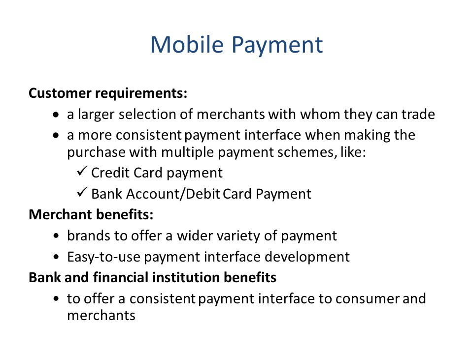Mobile Payment Customer requirements:
