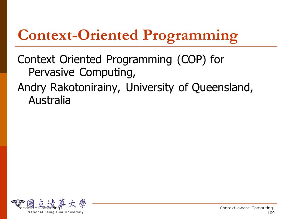 Motivating Example A portable Hello World program Pervasive Computing