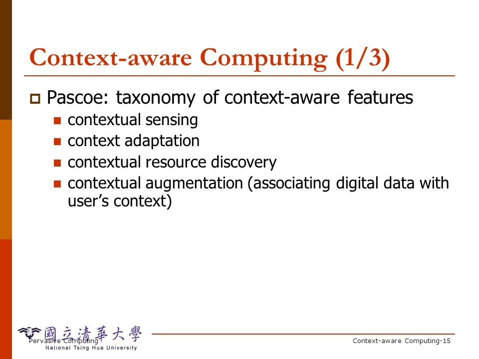 Context-aware Computing (2/3)