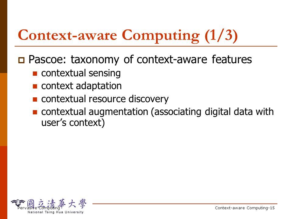 Context-aware Computing (2/3)