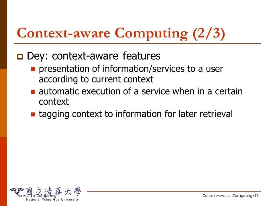 Context-aware Computing (3/3)