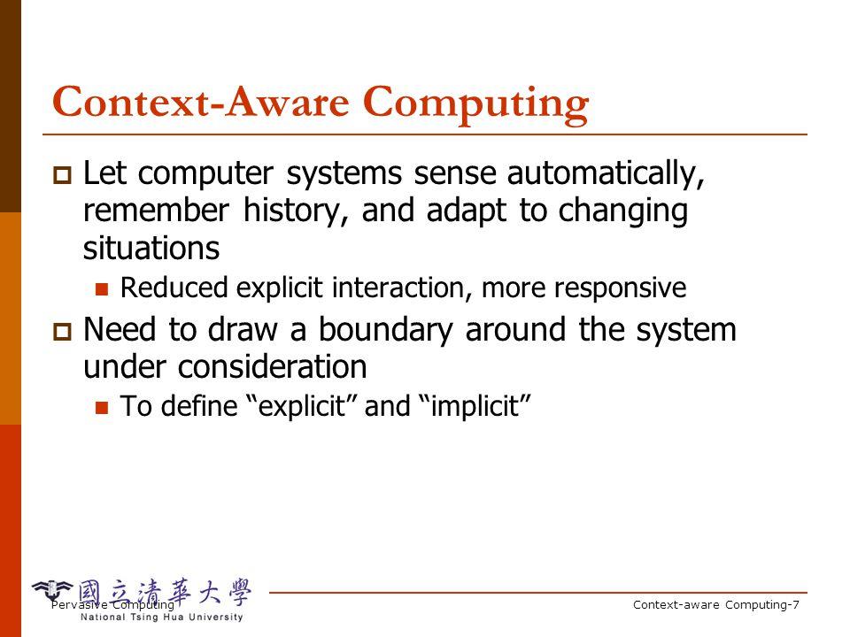 Why Context-Aware Computing