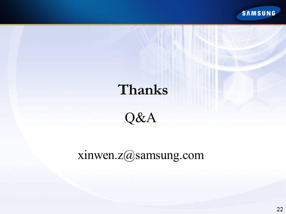Q&A xinwen.z@samsung.com