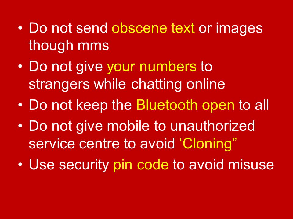 Do not send obscene text or images though mms