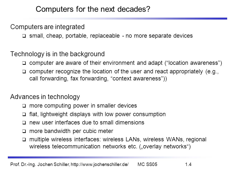 Computers for the next decades
