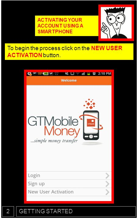 To begin the process click on the NEW USER ACTIVATION button.
