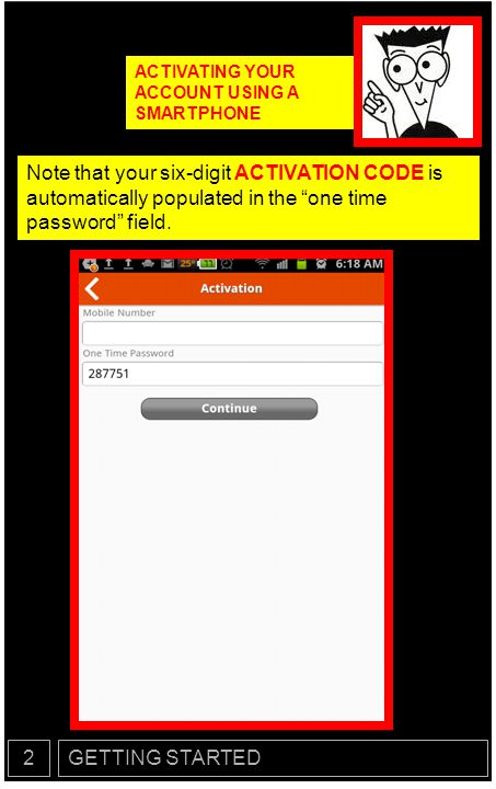 ACTIVATING YOUR ACCOUNT USING A SMARTPHONE