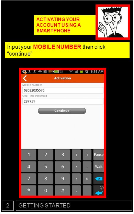 Input your MOBILE NUMBER then click continue