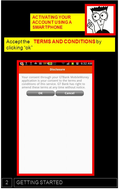 Accept the TERMS AND CONDITIONS by clicking ok