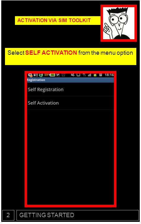 Select SELF ACTIVATION from the menu option
