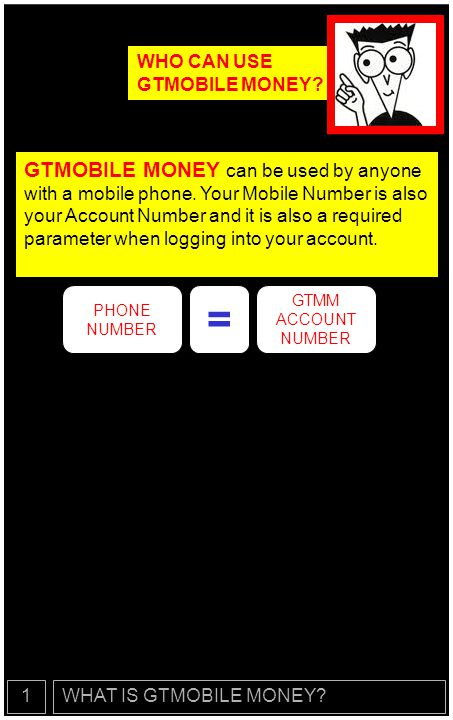 WHO CAN USE GTMOBILE MONEY