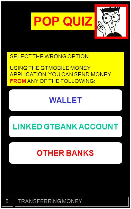 POP QUIZ WALLET LINKED GTBANK ACCOUNT OTHER BANKS