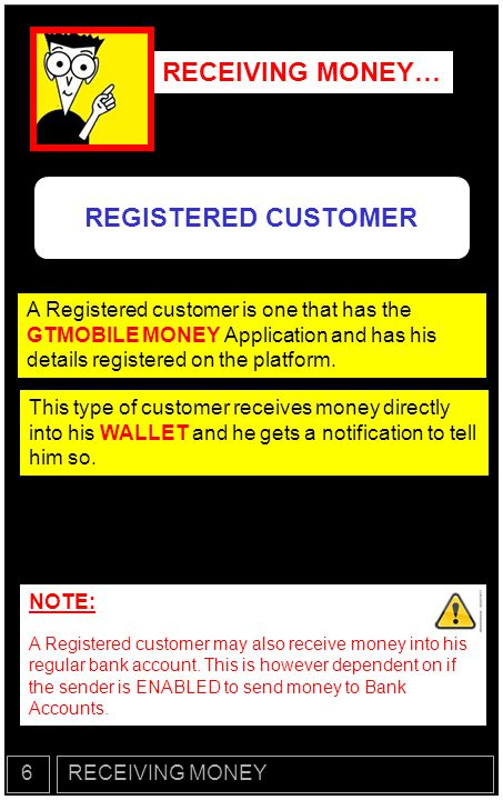 RECEIVING MONEY… REGISTERED CUSTOMER