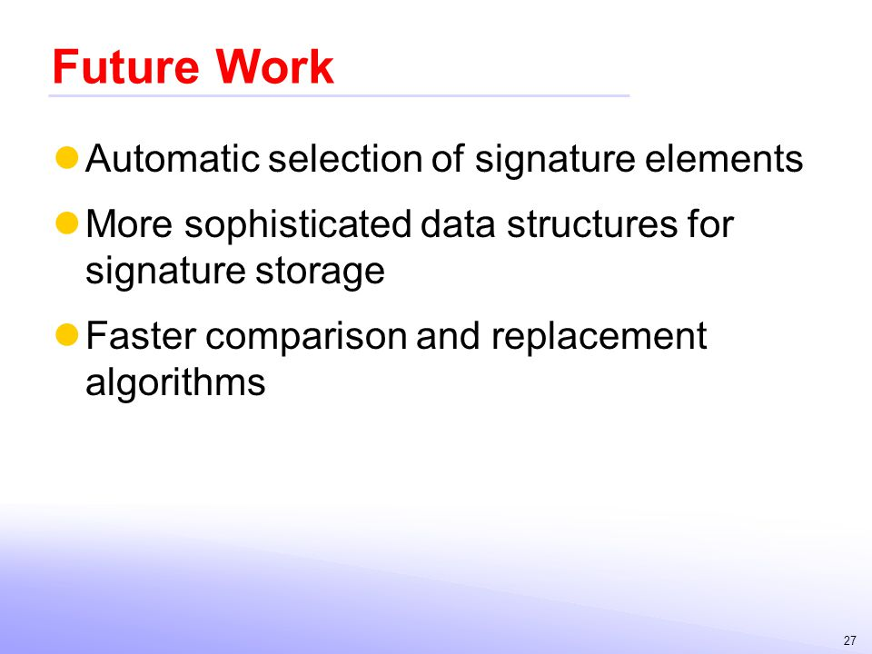 Future Work Automatic selection of signature elements