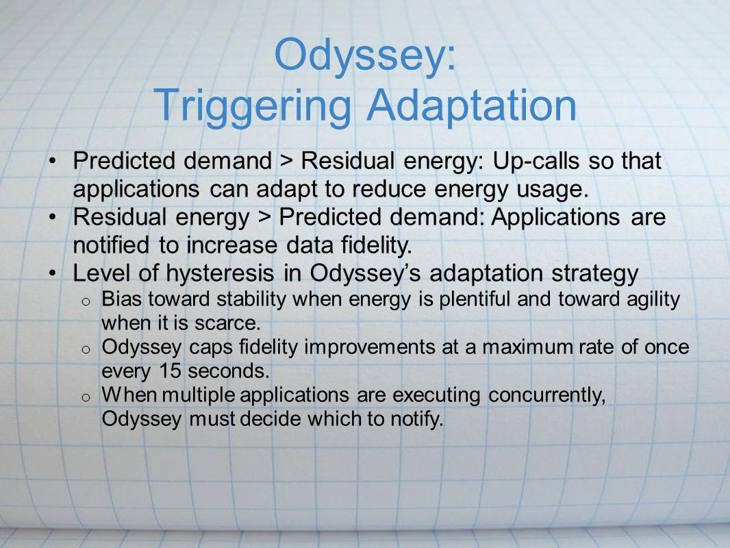Odyssey: Triggering Adaptation
