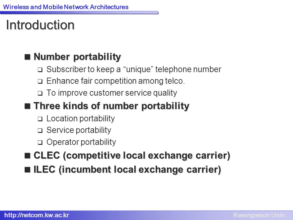 Introduction Number portability Three kinds of number portability